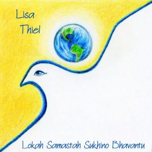 Lisa Thiel - Lokah Samastah Sukhino Bhavantu